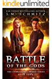 Battle of the Gods (The Unbreakable Sword Series Book 4)