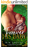 Forever His Baby (An Ireland Forever Short Story)