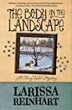 The Body in the Landscape (A Cherry Tucker Mystery Book 5)