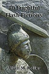 40 Frightful Flash Fiction Tales