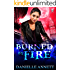Burned by Fire: An Urban Fantasy novel (Blood and Magic Book 3)