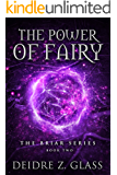 The Power of Fairy (The Briar Series Book 2)