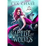 Captive of Wolves (Bound to the Fae Book 1)