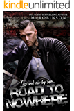 Road to Nowhere: Book One