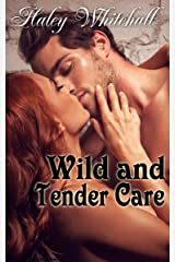 Wild and Tender Care Kindle Edition