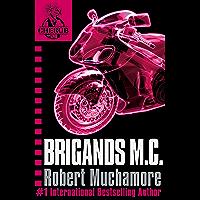 Brigands M.C.: Book 11 (CHERUB Series)