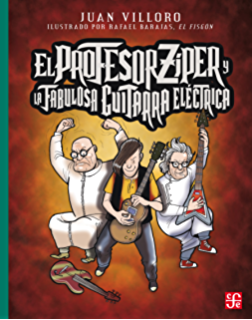 El profesor Zíper y la fabulosa guitarra eléctrica (Spanish Edition)