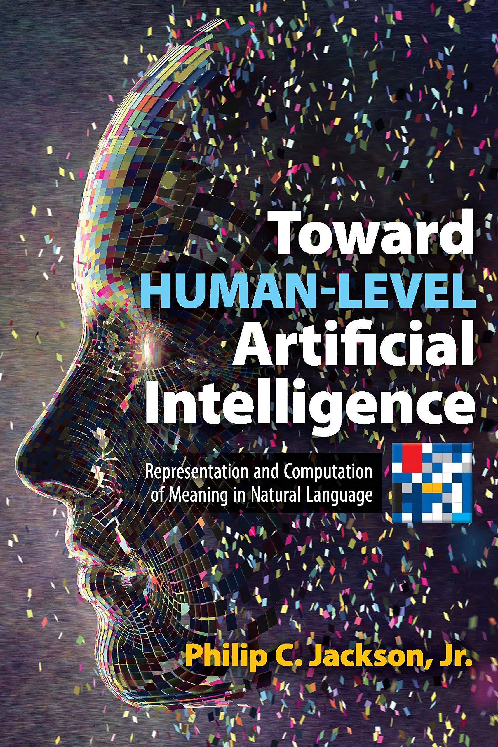 Toward Human-Level Artificial Intelligence (Dover Books on Mathematics)