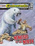 Commando #4915: Convict Commandos: Nemesis Of The North