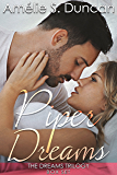 Piper Dreams Trilogy: The Complete Series: Part One, Part Two, and Part Three (The Dreams Trilogy )