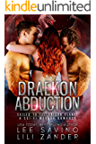 Draekon Abduction: Exiled to the Prison Planet: A Sci-Fi Menage Romance (Dragons in Exile Book 4)