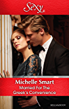 Mills & Boon : Married For The Greek's Convenience (Brides for Billionaires)