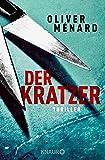 Der Kratzer: Thriller (Ein Fall für Christine Lenève, Band 3)