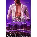 Saving Danger (Red Stone Security Series Book 17)