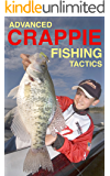 Advanced Crappie Fishing Tactics