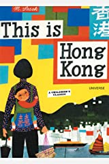 This is Hong Kong: A Children's Classic Hardcover