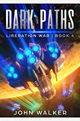 Dark Paths: Liberation War Book 4 Kindle Edition