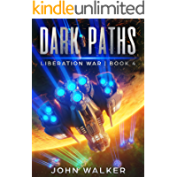 Dark Paths: Liberation War Book 4