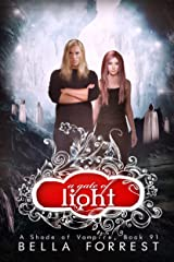 A Shade of Vampire 91: A Gate of Light Kindle Edition
