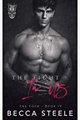 The Fight In Us: A Brother's Best Friend Romance (The Four Book 4) Kindle Edition
