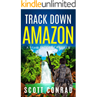 Track Down Amazon (A Brad Jacobs Thriller Book 3)