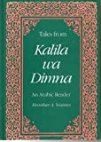 Tales from Kalila wa Dimna: An Arabic Reader, Text (Yale Language Series)