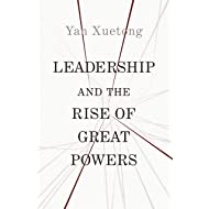 Leadership and the Rise of Great Powers (The Princeton-China Series Book 11)