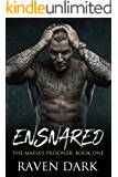 Ensnared: The Mafia's Prisoner (Book One) (A Dark Mafia Romance)