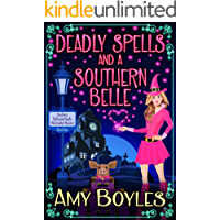 Deadly Spells and a Southern Belle (A Southern Belles and Spells Matchmaker Mystery Book 1)