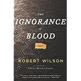 The Ignorance of Blood: A Novel (Javier Falcón Books Book 4)