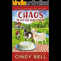 Chaos in Little Leaf Creek (A Little Leaf Creek Cozy Mystery Book 1)