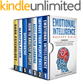Emotional Intelligence Mastery Bible: 7 BOOKS IN 1 - Emotional Intelligence, Improve Your People Skills, Accelerated Learning, How to Analyze People, Overthinking, Manipulation, Dark Psychology