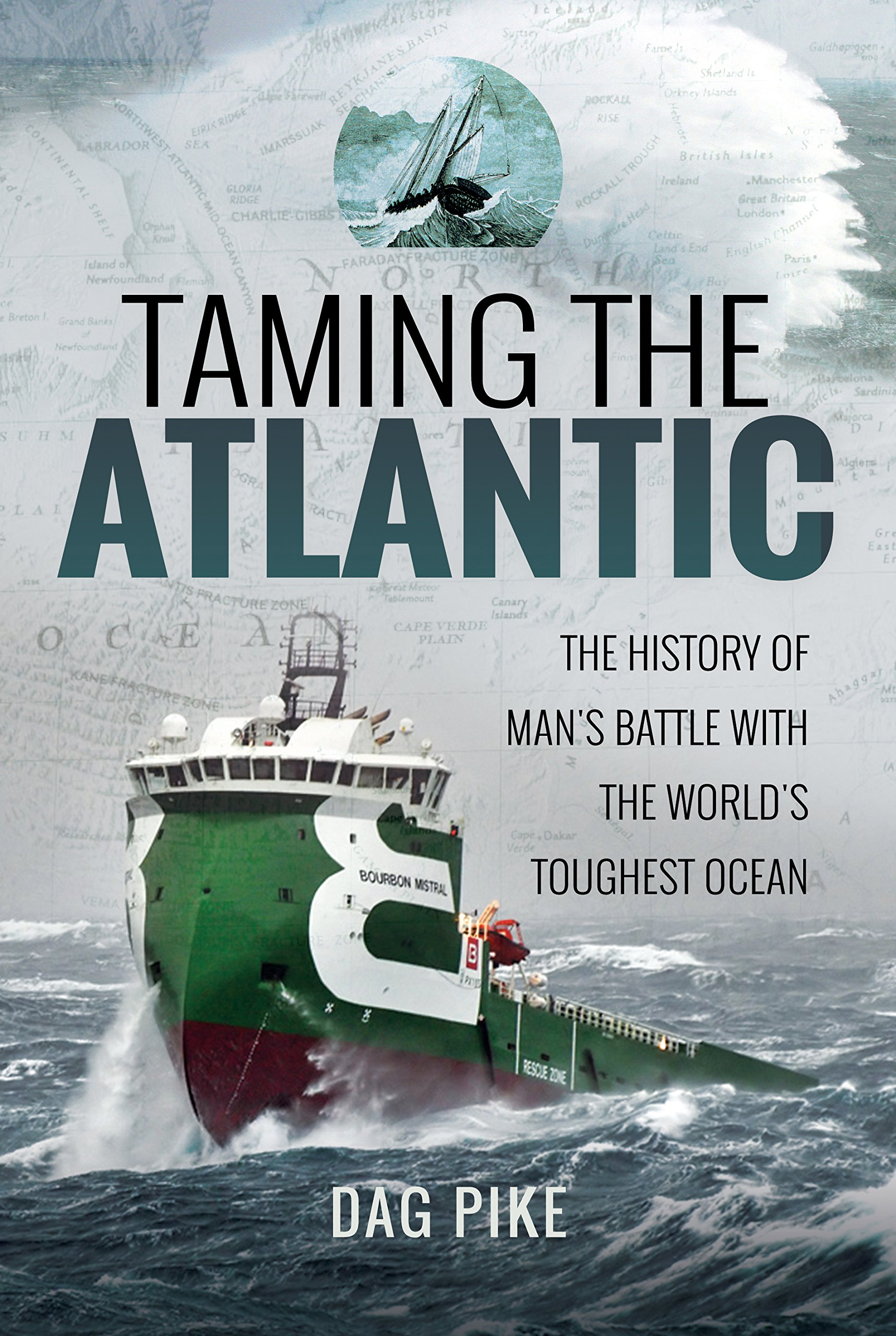 Taming the Atlantic: The History of Man's Battle With the World's Toughest Ocean (Biography) pdf