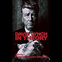 David Lynch: In Theory (English Edition)