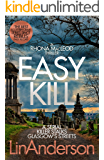 Easy Kill (Forensic Scientist Dr Rhona MacLeod Book 5)