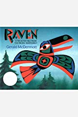 Raven: A Trickster Tale from the Pacific Northwest Kindle Edition