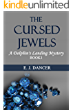 The Cursed Jewels (A Dolphin's Landing Mystery-Book 1): A Cozy Mystery