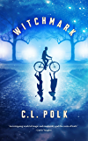 Witchmark (The Kingston Cycle Book 1)