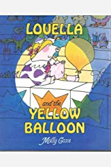 Louella and the Yellow Balloon Hardcover
