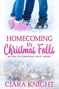 Homecoming in Christmas Falls (Return to Christmas Falls Book 1)