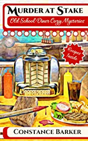 Murder at Stake (Old School Diner Cozy Mysteries Book 1)