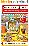 Murder at Stake (Old School Diner Cozy Mysteries Book 1) (English Edition)