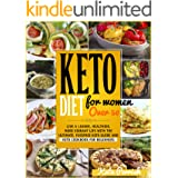 Keto Diet for Women Over 50: Live a Leaner, Healthier, More Vibrant Life with the Ultimate, FussFree Keto Guide and Keto Cook