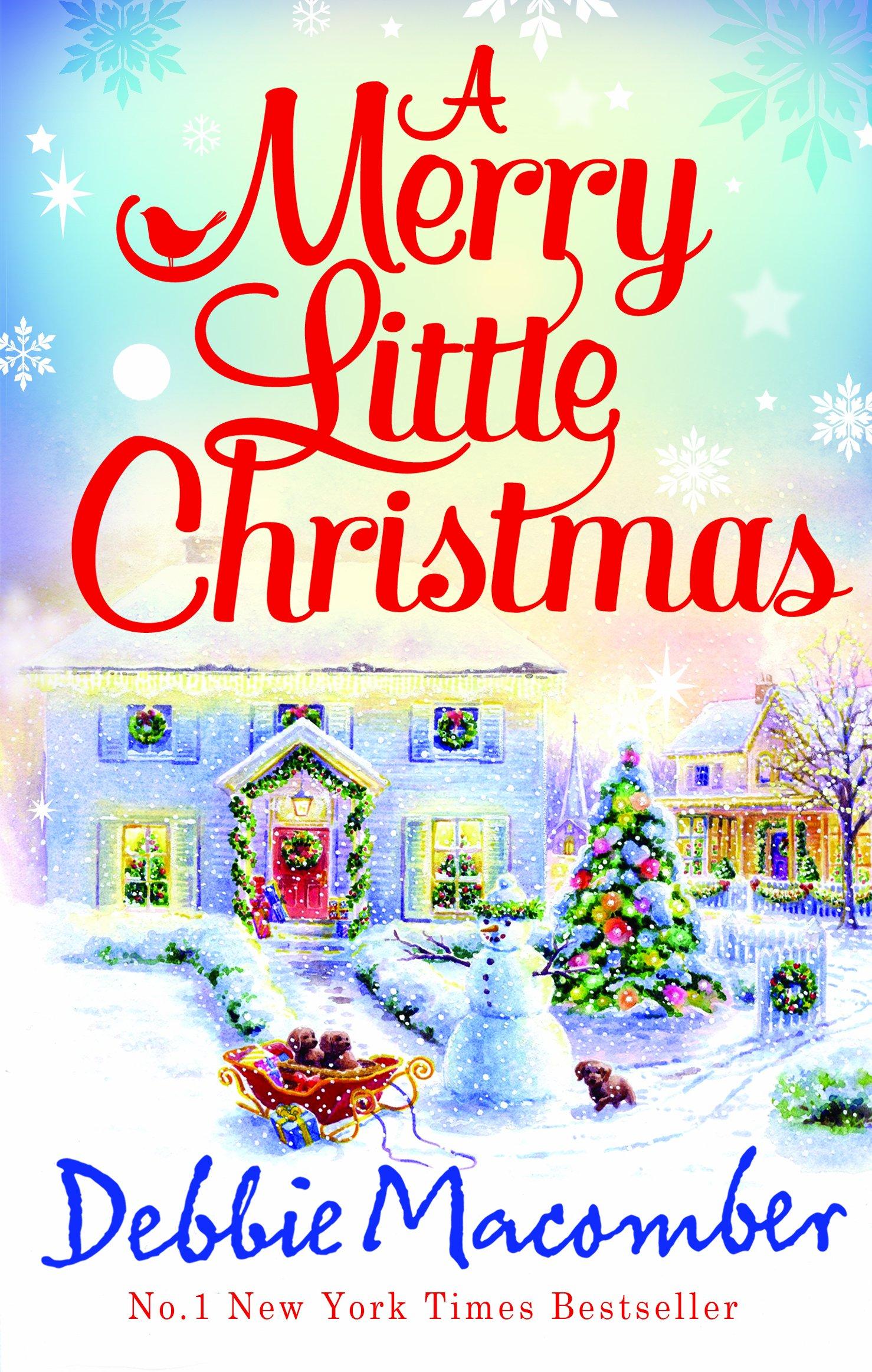 a merry little christmas 1225 christmas tree lane 5 b poppy lane debbie macomber 9781848451445 amazoncom books - Merry Little Christmas