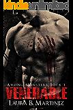 Venerable (Among Monsters Book 1)