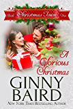 A Glorious Christmas (Christmas Town Book 5)