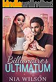 Billionaire's Ultimatum:  A BWWM Romance