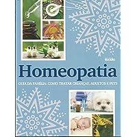 Homeopatia - Guia da Família