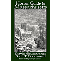 Horror Guide to Massachusetts: A Literary Travel Guide