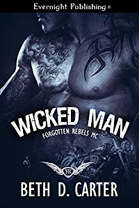 Wicked Man (Forgotten Rebels MC Book 2)